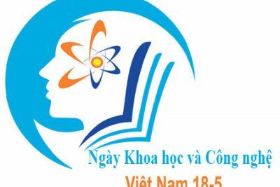 Tuyên truyền, phổ biến một số nội dung chào mừng ngày Khoa học và Công nghệ Việt Nam năm 2020